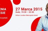 Kunszt uwodzenia w biznesie – 27 Marca 2015 – Hilton London Metropole Hotel