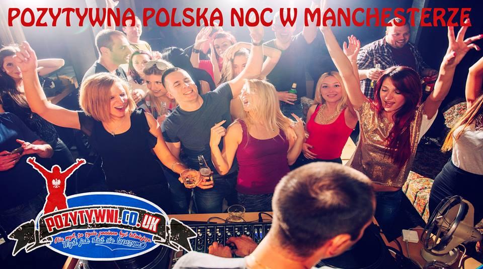 Pozytywna Polska Noc w Manchesterze! Już 27.08 w Klubie South
