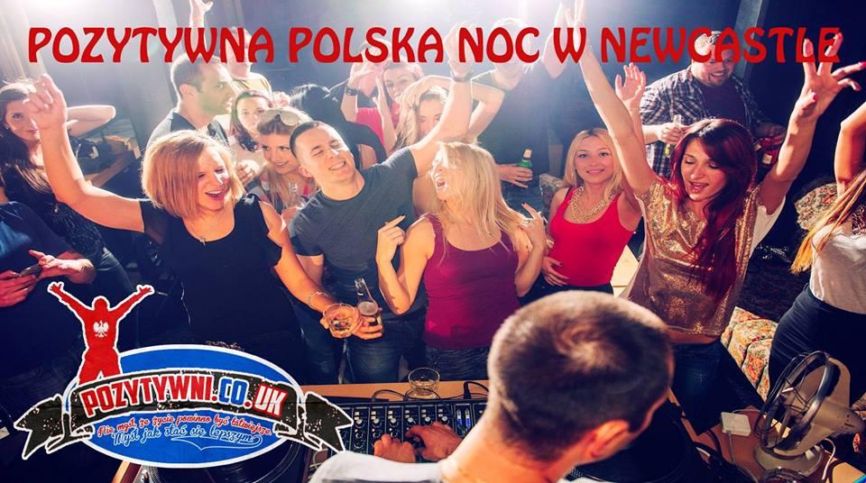 Kolejna Pozytywna Polska Noc w Newcastle już 19.09!!!