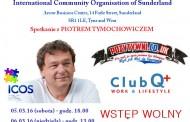 Spotkania z Piotrem Tymochowiczem – 5/6.03.16 – SUNDERLAND